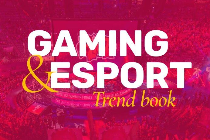 Gaming & eSport Trandbook 2019